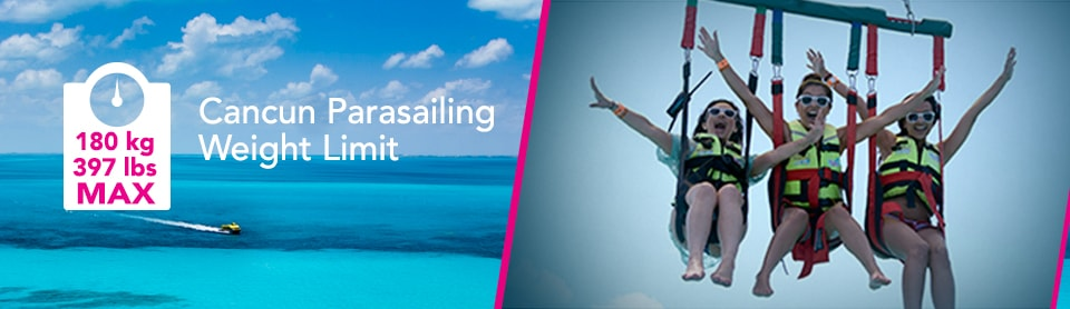 Cancun Parasailing Weight Limit